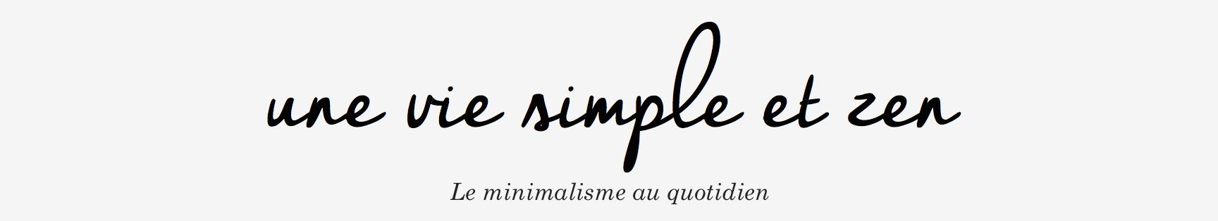 Une vie simple et zen